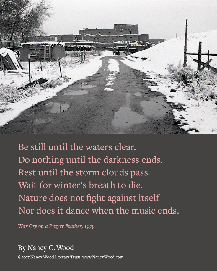 Nancy Wood poem poster 10: Be still until the waters clear