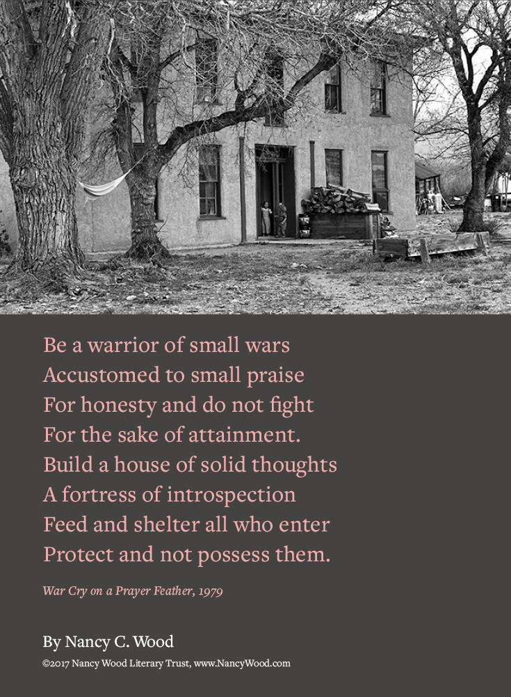 Nancy Wood poem poster 9: Be a warrior of small wars