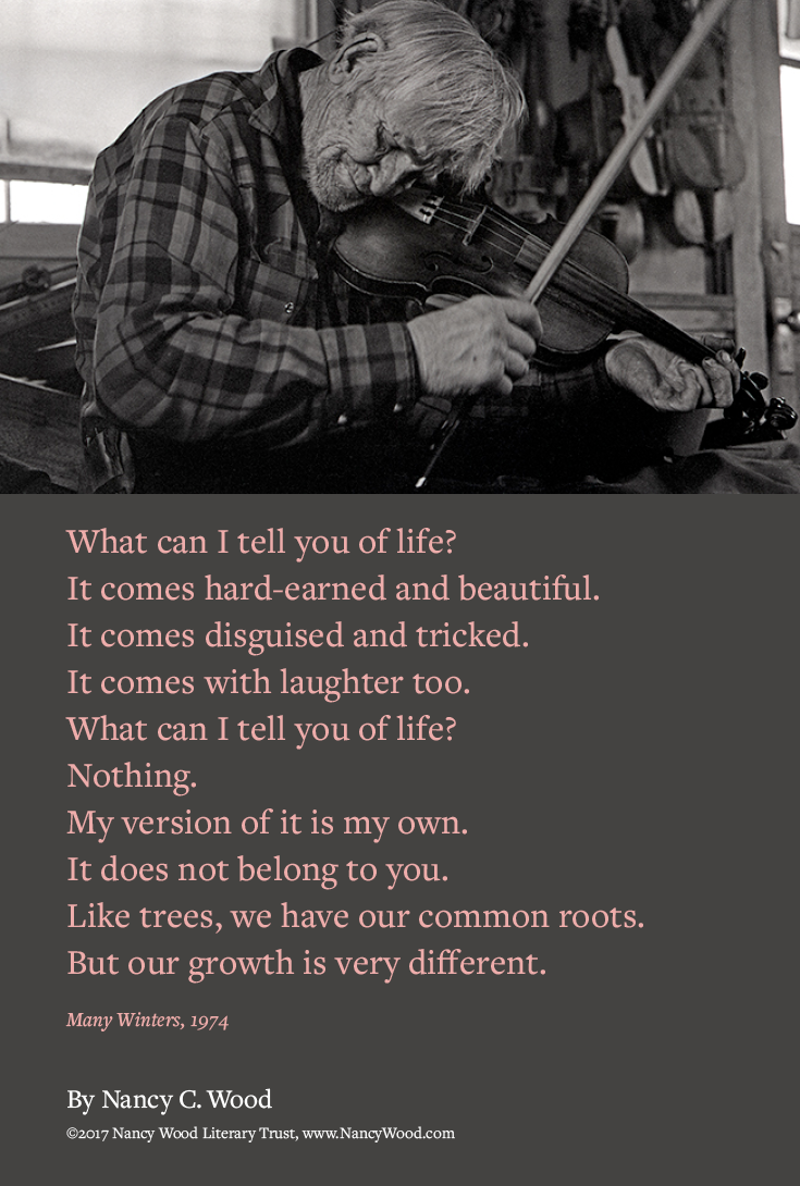 Nancy Wood poem poster 8: What can I tell you of life?